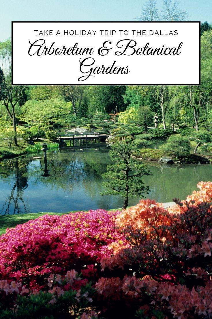 Holidays At The Dallas Arboretum And Botanical Gardens Mclife Dallas